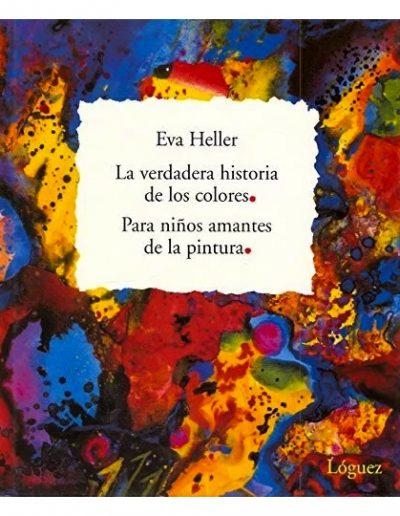 La verdadera historia de los colores-Eva Heller